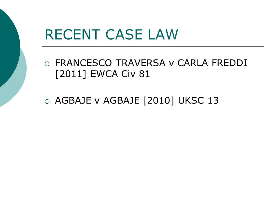RECENT CASE LAW FRANCESCO TRAVERSA v CARLA FREDDI [2011] EWCA Civ 81